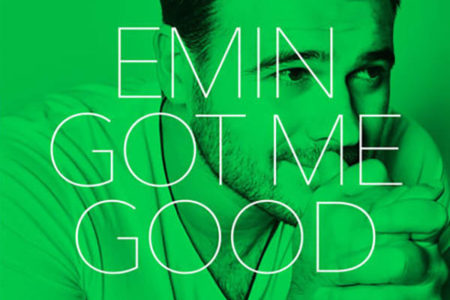 EMIN - Got Me Good