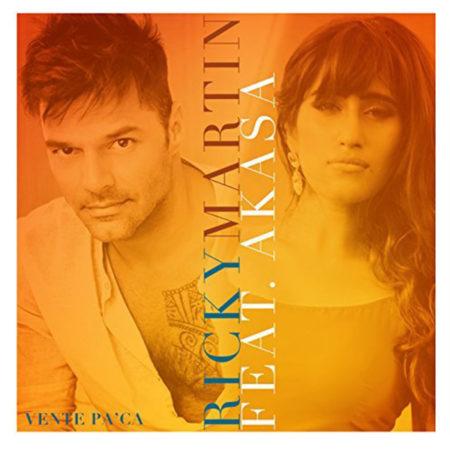 Ricky Martin feat. Akasa - Vente Pa'Ca
